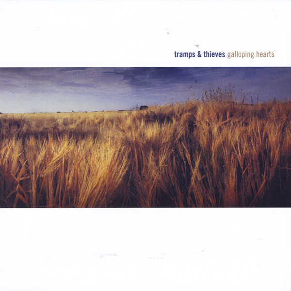 Tramps & Thieves - Galloping Hearts